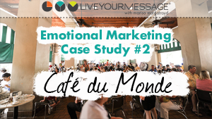 Emotional Marketing Case Study: Cafe du Monde